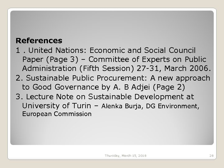References 1. United Nations: Economic and Social Council Paper (Page 3) – Committee of