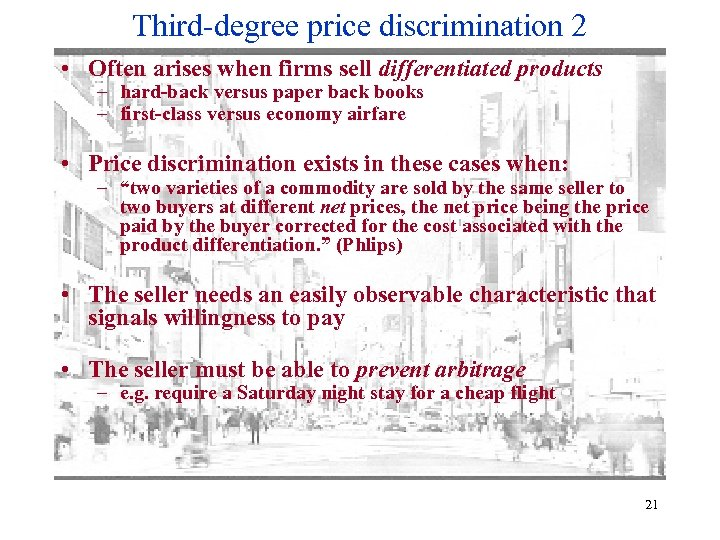 Third-degree price discrimination 2 • Often arises when firms sell differentiated products – hard-back