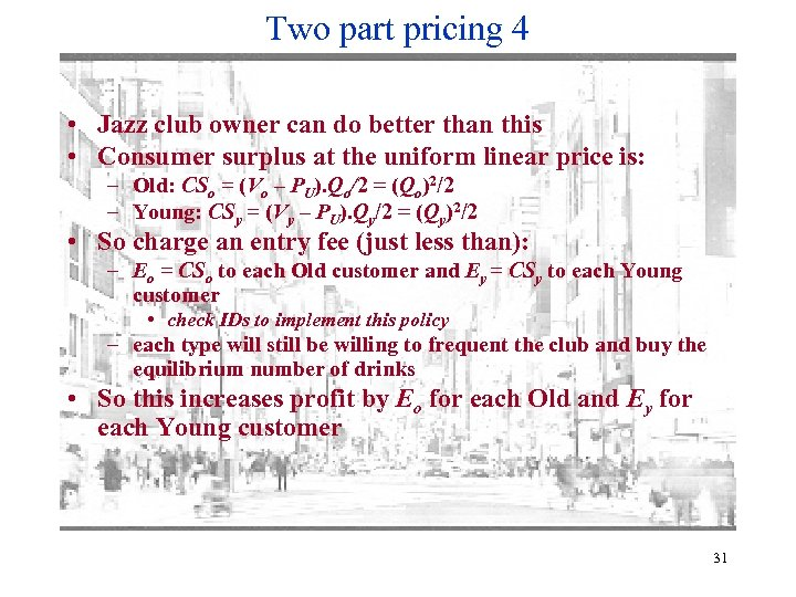 Two part pricing 4 • Jazz club owner can do better than this •