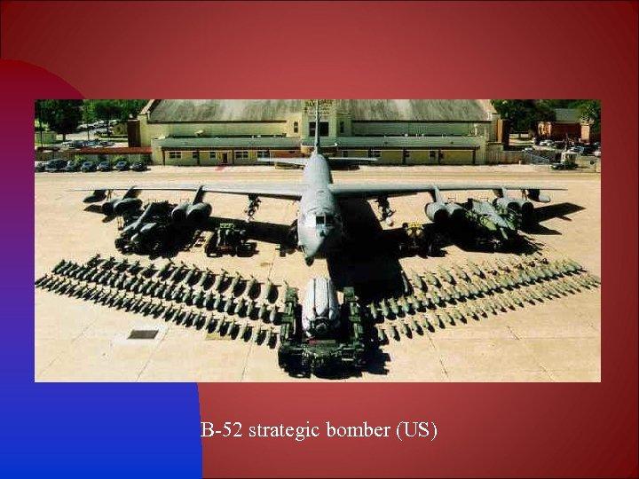 B-52 strategic bomber (US)