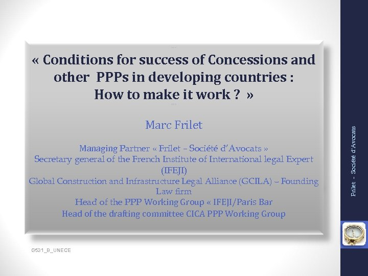 *** « Conditions for success of Concessions and other PPPs in developing countries :