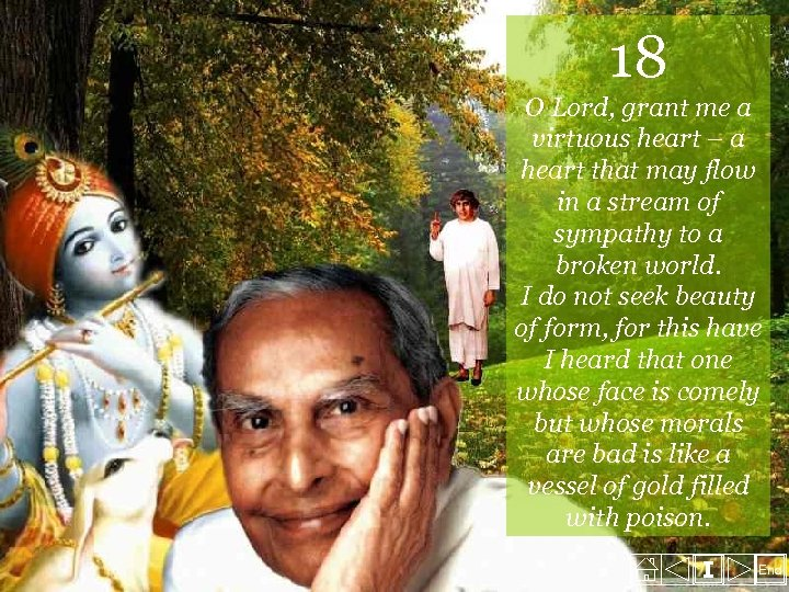 18 O Lord, grant me a virtuous heart – a heart that may flow