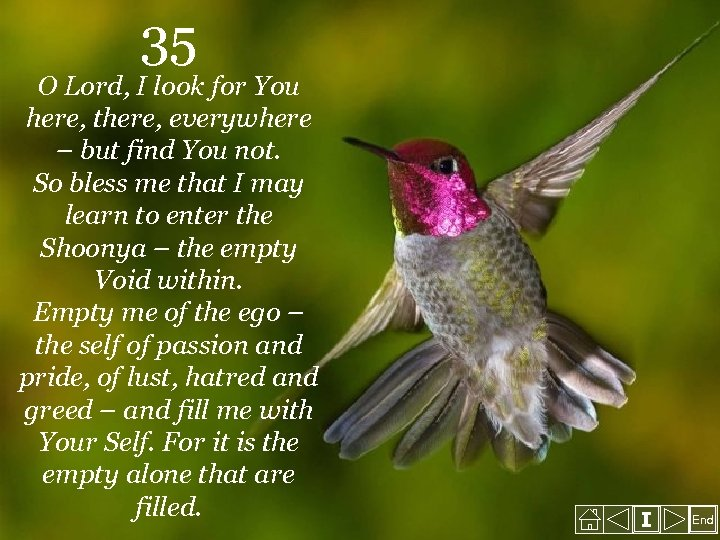 35 O Lord, I look for You here, there, everywhere – but find You