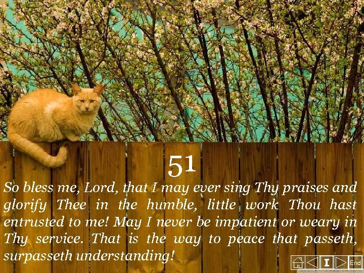 51 So bless me, Lord, that I may ever sing Thy praises and glorify