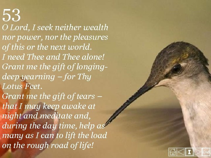 53 O Lord, I seek neither wealth nor power, nor the pleasures of this