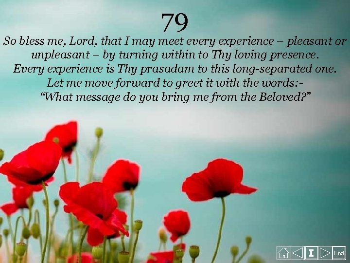 79 So bless me, Lord, that I may meet every experience – pleasant or