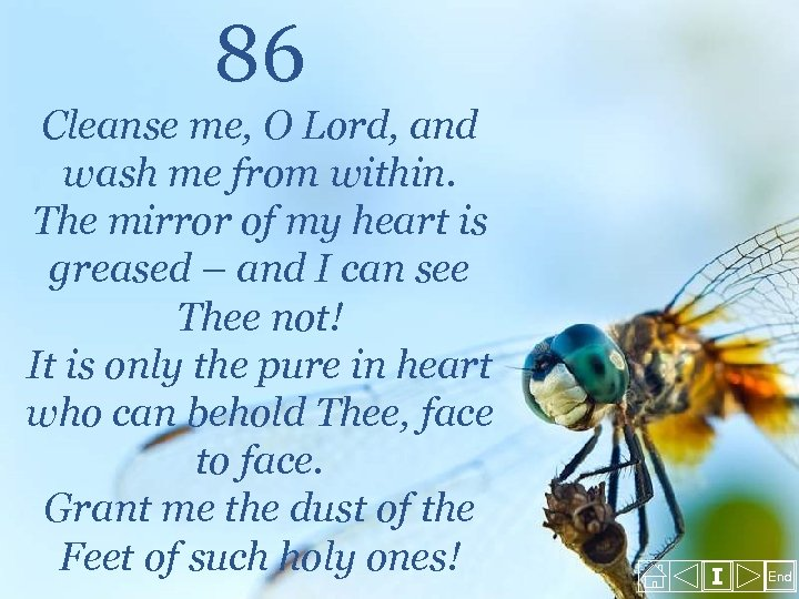 86 Cleanse me, O Lord, and wash me from within. The mirror of my