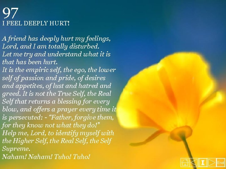 97 I FEEL DEEPLY HURT! A friend has deeply hurt my feelings, Lord, and