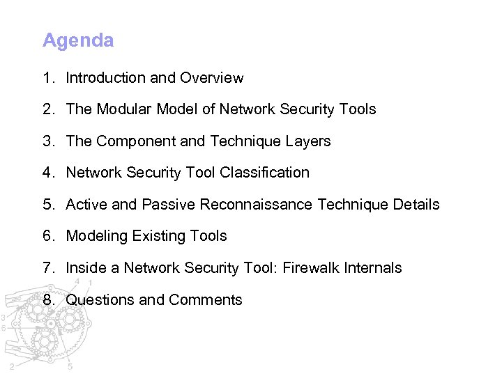 Agenda 1. Introduction and Overview 2. The Modular Model of Network Security Tools 3.
