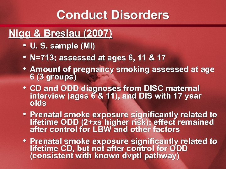 Slide 28 Conduct Disorders Nigg & Breslau (2007) • U. S. sample (MI) •