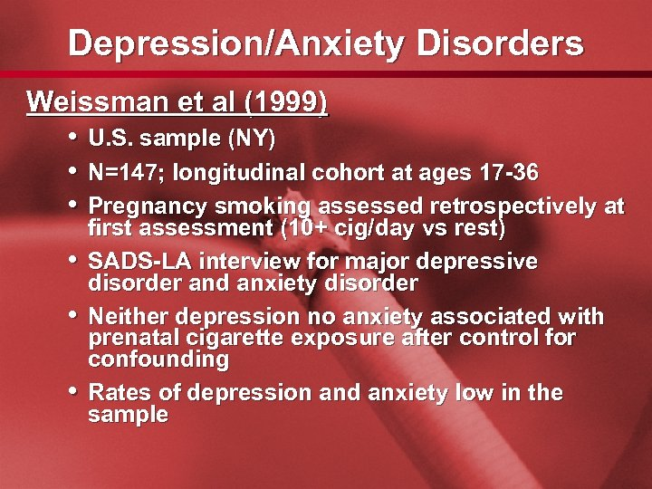 Slide 40 Depression/Anxiety Disorders Weissman et al (1999) • U. S. sample (NY) •