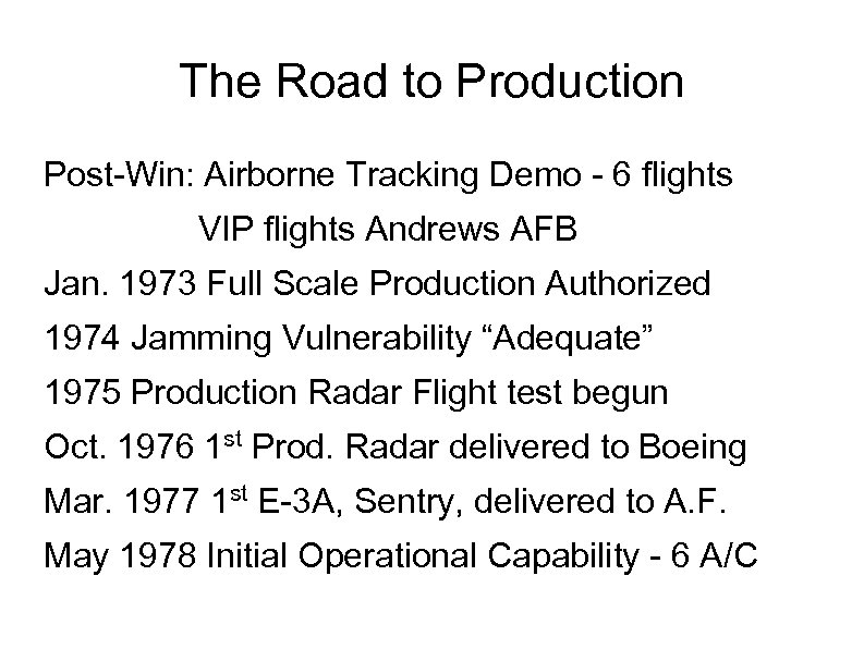 The Road to Production Post-Win: Airborne Tracking Demo - 6 flights VIP flights Andrews