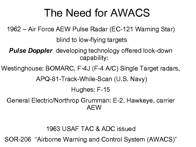 The Need for AWACS 1962 – Air Force AEW Pulse Radar (EC-121 Warning Star)