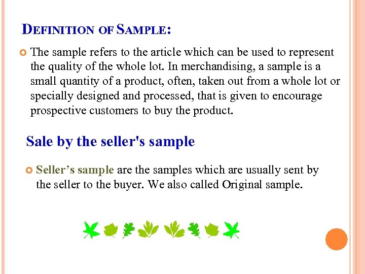 DEFINITION OF SAMPLE: The sample refers to the article which can be used to