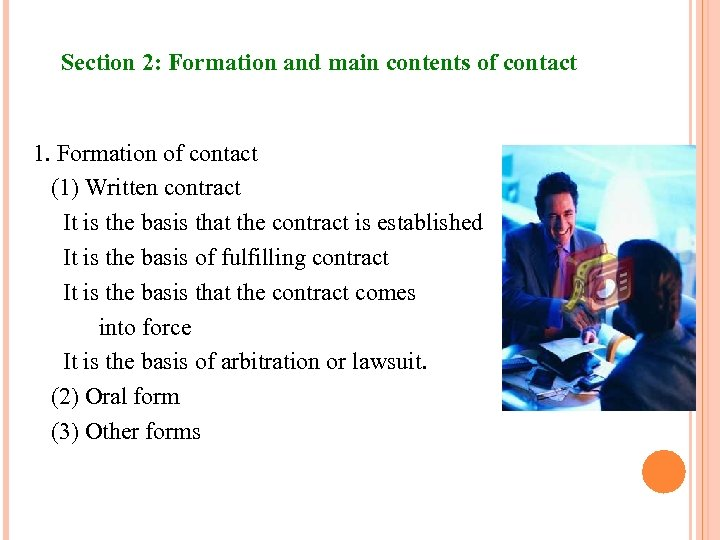 Section 2: Formation and main contents of contact 1. Formation of contact (1) Written