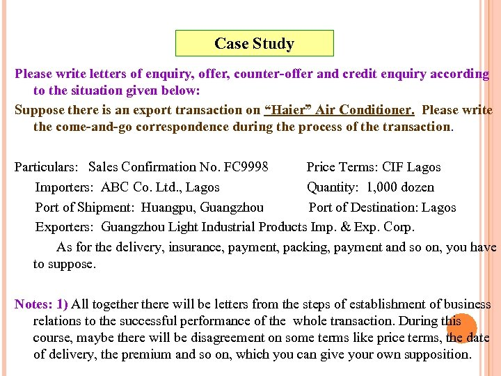 Case Study Please write letters of enquiry, offer, counter-offer and credit enquiry according to