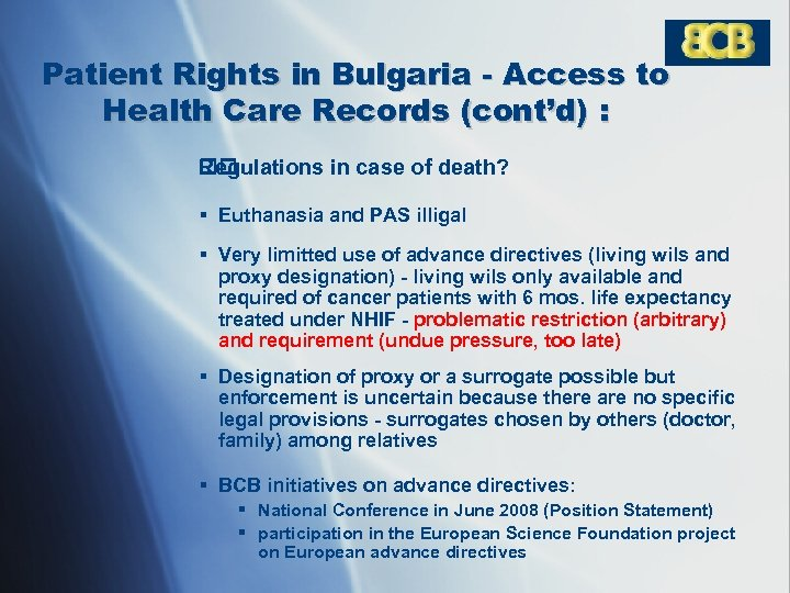 Patient Rights in Bulgaria - Access to Health Care Records (cont'd) : Regulations in