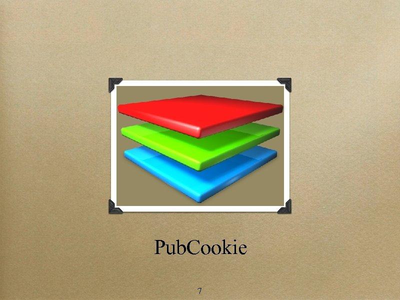 Pub. Cookie 7
