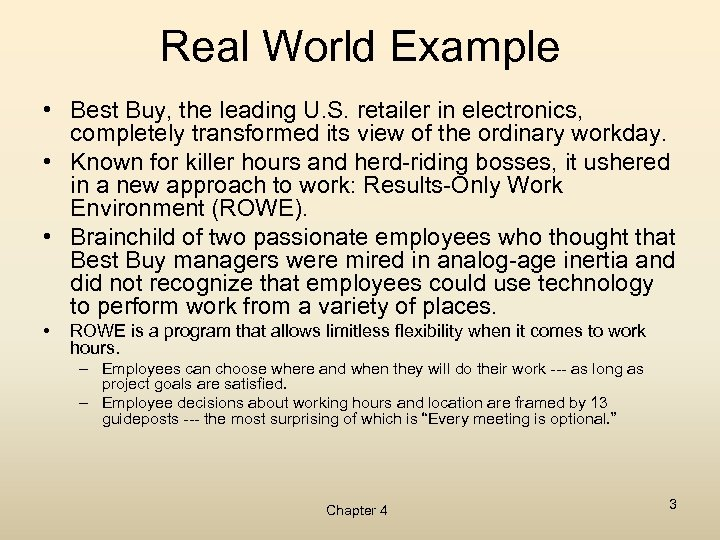 Real World Example • Best Buy, the leading U. S. retailer in electronics, completely