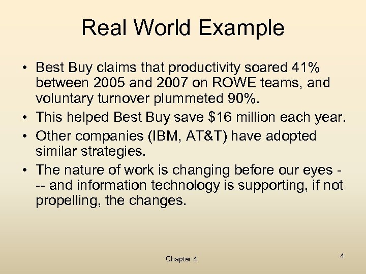 Real World Example • Best Buy claims that productivity soared 41% between 2005 and
