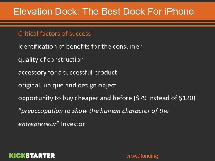 Elevation Dock: The Best Dock For i. Phone Critical factors of success: identification of