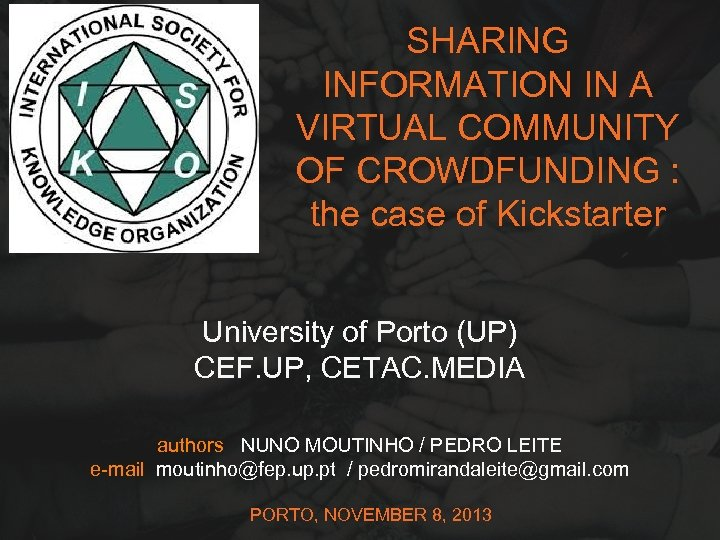 SHARING INFORMATION IN A VIRTUAL COMMUNITY OF CROWDFUNDING : the case of Kickstarter University