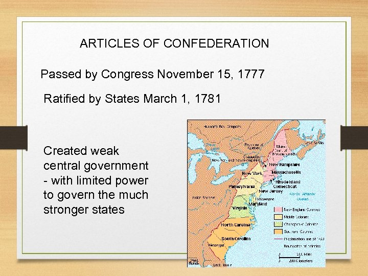 ARTICLES OF CONFEDERATION Passed by Congress November 15, 1777 Ratified by States March 1,