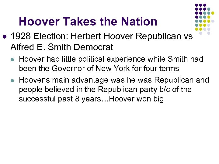 Hoover Takes the Nation l 1928 Election: Herbert Hoover Republican vs Alfred E. Smith