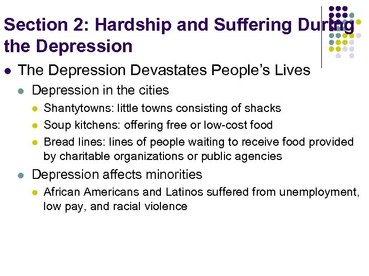 Section 2: Hardship and Suffering During the Depression l The Depression Devastates People's Lives