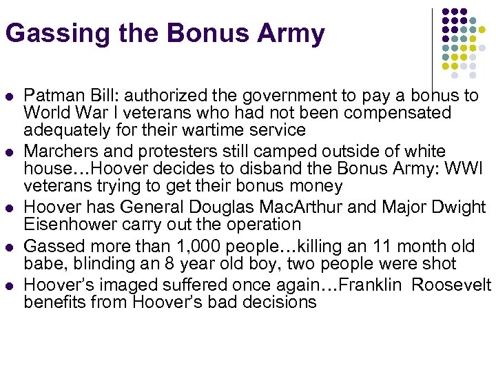 Gassing the Bonus Army l l l Patman Bill: authorized the government to pay