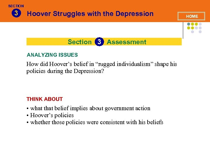 SECTION 3 Hoover Struggles with the Depression Section 3 Assessment 3 ANALYZING ISSUES How