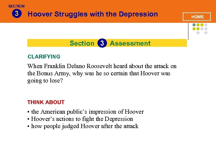 SECTION 3 Hoover Struggles with the Depression Section 3 Assessment CLARIFYING When Franklin Delano