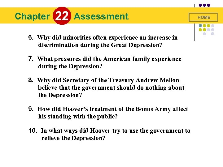 Chapter 22 Assessment 6. Why did minorities often experience an increase in discrimination during