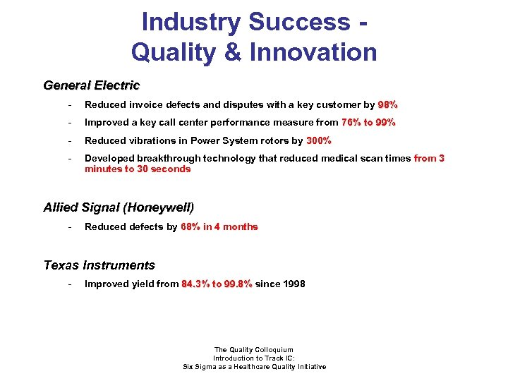 Industry Success Quality & Innovation General Electric - Reduced invoice defects and disputes with