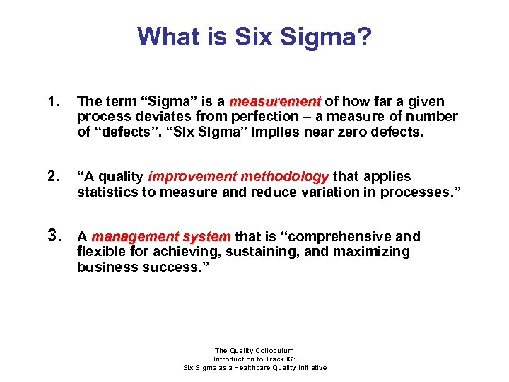 "What is Six Sigma? 1. The term ""Sigma"" is a measurement of how far"