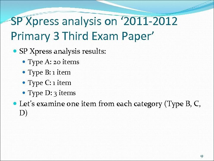 SP Xpress analysis on ' 2011 -2012 Primary 3 Third Exam Paper' SP Xpress