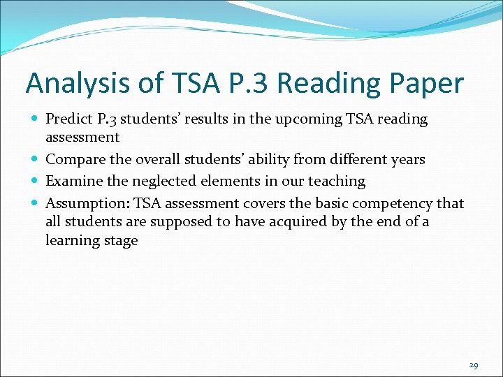 Analysis of TSA P. 3 Reading Paper Predict P. 3 students' results in the