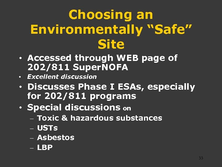 "Choosing an Environmentally ""Safe"" Site • Accessed through WEB page of 202/811 Super. NOFA"