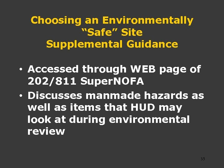 "Choosing an Environmentally ""Safe"" Site Supplemental Guidance • Accessed through WEB page of 202/811"