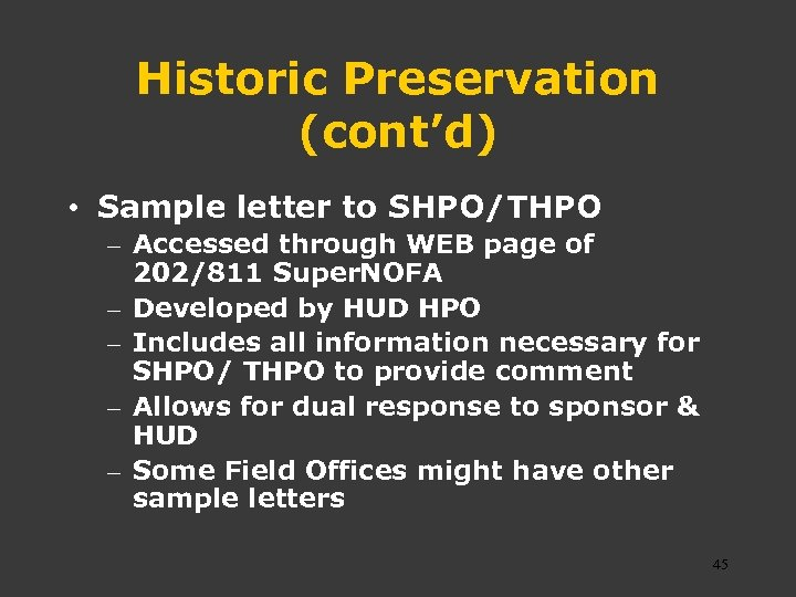 Historic Preservation (cont'd) • Sample letter to SHPO/THPO – Accessed through WEB page of