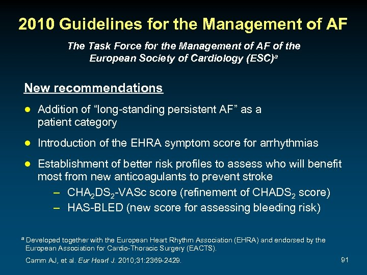 2010 Guidelines for the Management of AF The Task Force for the Management of