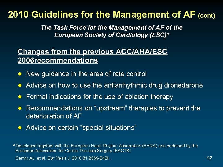 2010 Guidelines for the Management of AF (cont) The Task Force for the Management