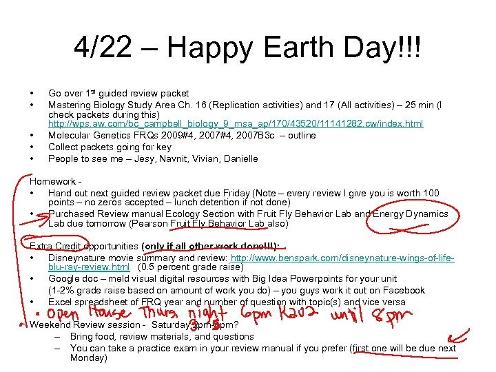 4/22 – Happy Earth Day!!! • • • Go over 1 st guided review