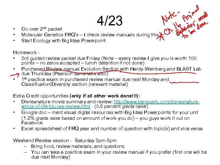 • • • 2 nd 4/23 Go over packet Molecular Genetics FRQ's –