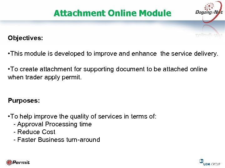 Attachment Online Module Objectives: • This module is developed to improve and enhance the