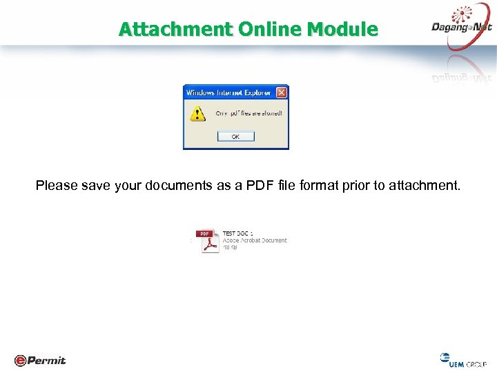 Attachment Online Module Please save your documents as a PDF file format prior to
