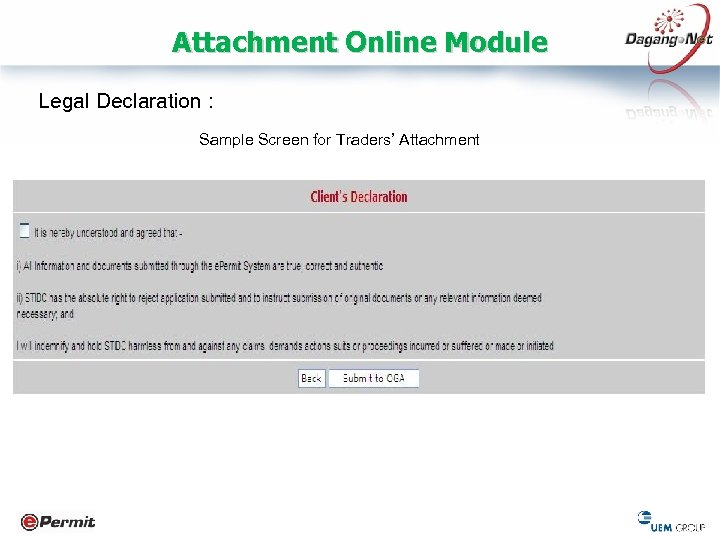 Attachment Online Module Legal Declaration : Sample Screen for Traders' Attachment