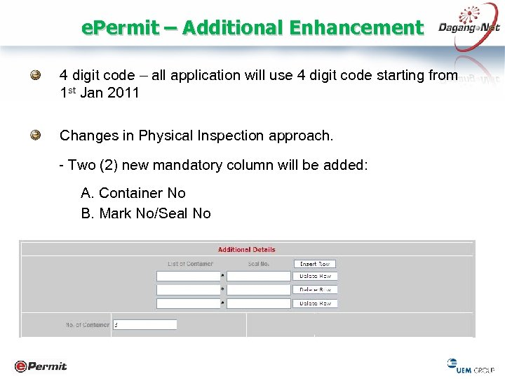 e. Permit – Additional Enhancement 4 digit code – all application will use 4