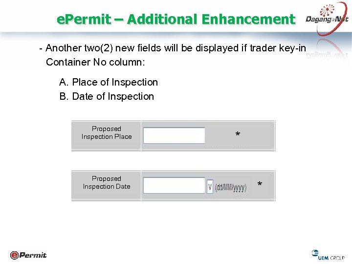 e. Permit – Additional Enhancement - Another two(2) new fields will be displayed if