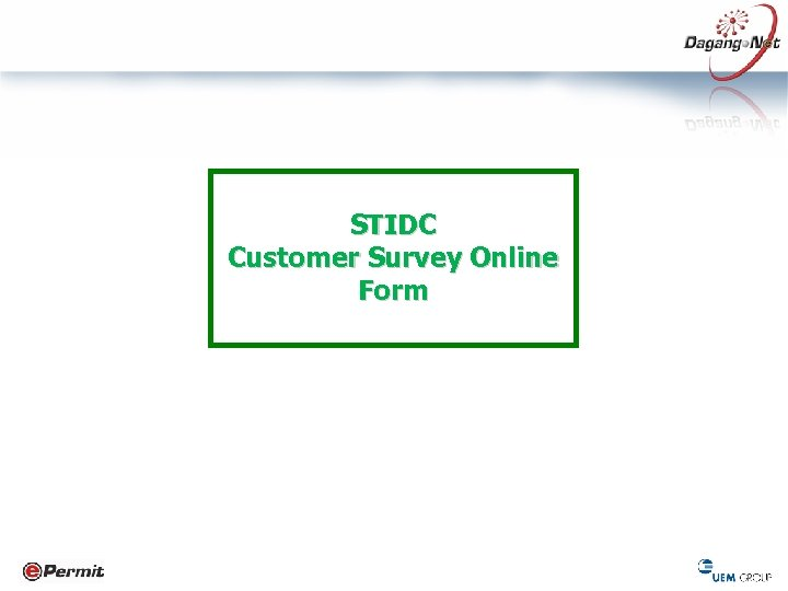 STIDC Customer Survey Online Form